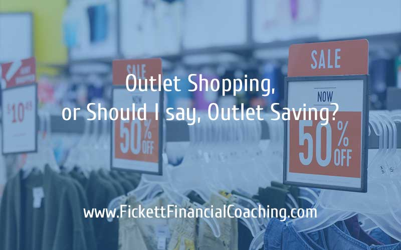 Outlet Shopping, or Should I Say Outlet Saving?