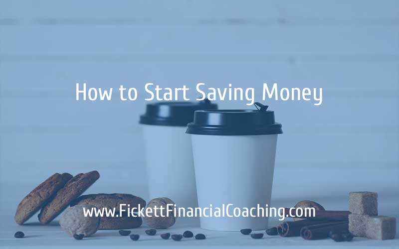How to Start Saving Money